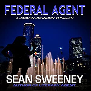 Federal Agent: A Thriller Audiobook