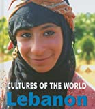 Lebanon (Cultures of the World, Second)