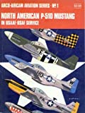 Image of North American P-51D Mustang in USAAF-USAF service (Arco-Aircam aviation series, no. 1)