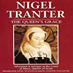 The Queen's Grace | Nigel Tranter