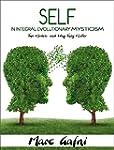 Self in Integral Evolutionary Mystici...