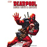 "Deadpool - Merc With a Mouth: Head Tripvon ""Victor Gischler"""