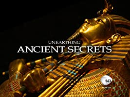 Unearthing Ancient Secrets Season 2