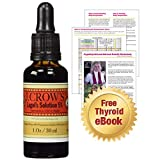 J CROWS Lugols Iodine Solution 5 Percent, Thyroid Support Iodine Supplement, Liquid Drops. 10% Potassium Iodide and 5% Iodine, the Trusted Original Since 1829 (1.0 fl oz), Plus Thyroid Worksheet.