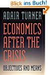 Economics After the Crisis: Objective...