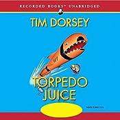 Torpedo Juice | [Tim Dorsey]