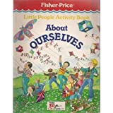Little People Activity Book About Ourselvesby Time Life Books