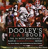 Dooleys Playbook: The 34 Most Memorable Plays in Georgia Football History