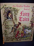 Tasha Tudor Book of Fairy Tales (0448442000) by Tudor, Tasha
