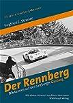 Der Rennberg: Die Rennen auf den Salz...