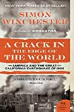 A Crack in the Edge of the World: America and the Great California Earthquake of 1906 (P.S.) (0060572000) by Winchester, Simon