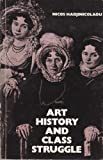 img - for Art History and Class Struggle book / textbook / text book