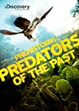 Prehistoric: Predators of the Past [DVD] [Region 1] [US Import] [NTSC]