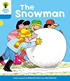 The Snowman. Roderick Hunt, Gill Howell (Ort More Stories)