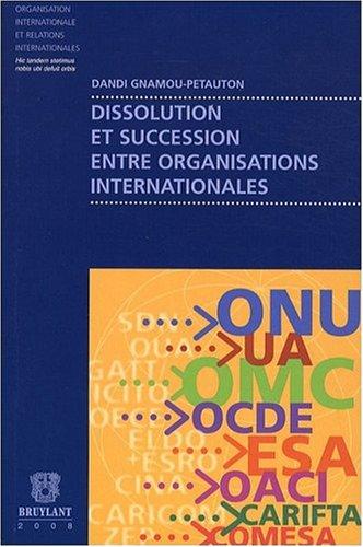 Dissolution et succession entre organisations internationales