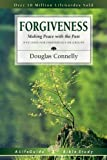 Forgiveness: Making Peace with the Past