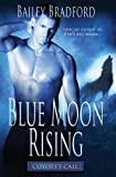 img - for Blue Moon Rising (Coyote's Call) (Volume 3) book / textbook / text book