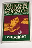 img - for Lose Weight (Self-Hypnosis and Subliminal Motivation) book / textbook / text book