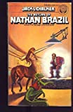 The Return of Nathan Brazil (0345283678) by Chalker, Jack L.