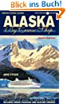 Alaska By Cruise Ship - 8th Edition:...