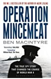 Operation Mincemeat: The True Spy Story That Changed the Course of World War II