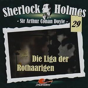Die Liga der Rothaarigen (Sherlock Holmes 29) Hörspiel