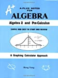 A-Plus Notes for Algebra