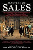 img - for Masters of Sales: Secrets From Top Sales Professionals That Will Transform You Into a World Class Salesperson book / textbook / text book