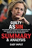 img - for Guilty as Sin: Uncovering New Evidence of Corruption and How Hillary Clinton and the Democrats Derailed the FBI Investigation | Summary & Analysis book / textbook / text book