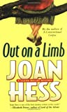Out on a Limb (A Claire Malloy Mystery) (0312986327) by Hess, Joan