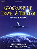 Geography of Travel and Tourism Lloyd E. Hudman