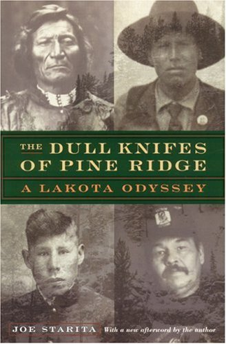 The Dull Knifes of Pine Ridge: A Lakota Odyssey