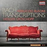 ブゾーニ:バッハによる編曲集(Busoni / Bach Transcriptions)[2CDs]