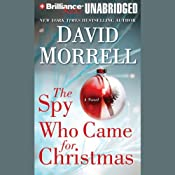 The Spy Who Came for Christmas | [David Morrell]