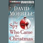 The Spy Who Came for Christmas | [David Morrell]