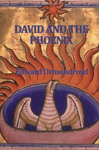 David and the Phoenix: Edward Ormondroyd: 9781604596915: Amazon.com: Books