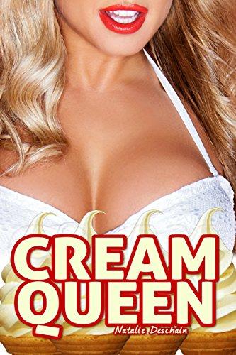 Natalie Deschain - Cream Queen