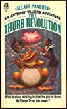 The Thurb Revolution (Anthony Villiers Trilogy, Book 2)
