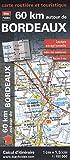 echange, troc Blay-Foldex - 60 km autour de Bordeaux, carte routière et touristique