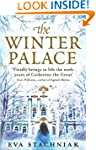The Winter Palace (A novel of the you...