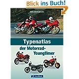 Youngtimer Motorrad: Typenatlas der beliebtesten Motorräder inkl. allen Kultbikes wie BMW, Honda, Kawasaki, Triumph...