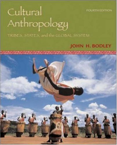 Cultural Anthropology: Tribes, States, and the Global System, with PowerWeb