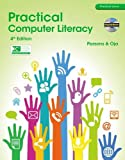 img - for Practical Computer Literacy (with CD-ROM) (Practical Series) book / textbook / text book