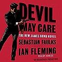 Devil May Care Hörbuch von Sebastian Faulks Gesprochen von: John Lee