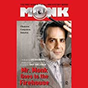 Mr. Monk Goes to the Firehouse | [Lee Goldberg]