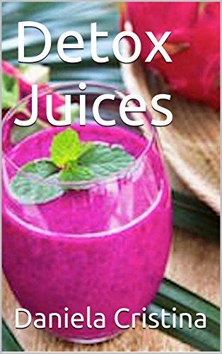 Detox Juices by Daniela Cristina