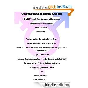 Geschlechtswandel ohne Grenzen - Sammlung von 7 Vorträgen und Abhandlungen von Johanna Kamermans