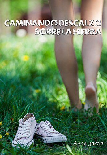 Caminando descalzo sobre la hierba PDF