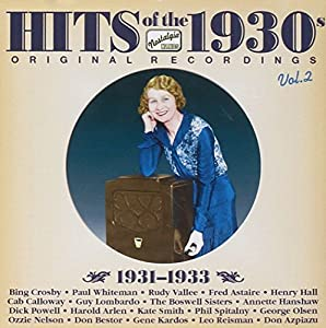 Hits of the 1930's, Vol. 2: 1931-1933
