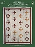 70 Classic Quilting Patterns: Ready-to-Use Designs and Instructions (Dover Quilting)